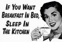 If want breakfast in bed  sleep in the kitchen